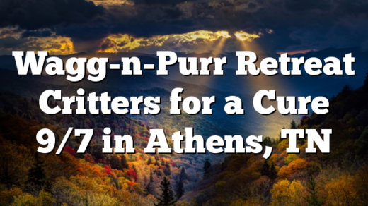 Wagg-n-Purr Retreat Critters for a Cure 9/7 in Athens, TN