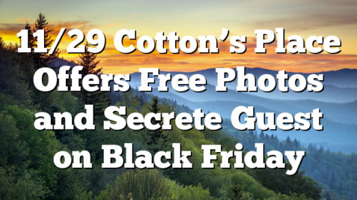 11/29 Cotton's Place Offers Free Photos and Secrete Guest on Black Friday