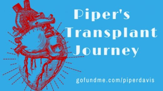 Piper Nichole Davis Transplant Journey Fundraiser Events