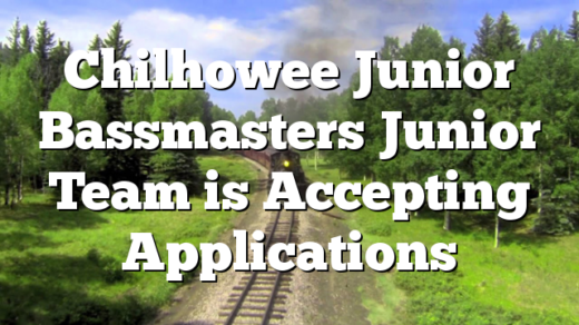 Chilhowee Junior Bassmasters Junior Team is Accepting Applications