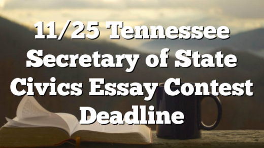 11/25 Tennessee Secretary of State Civics Essay Contest Deadline