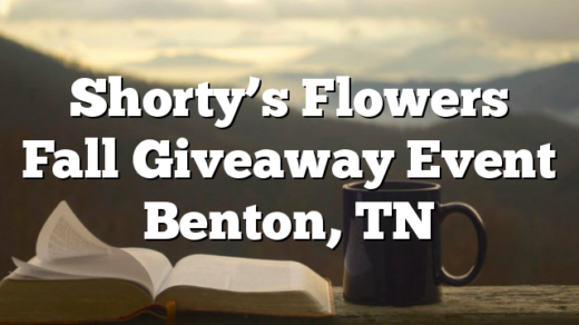 Shorty's Flowers Fall Giveaway Event Benton, TN