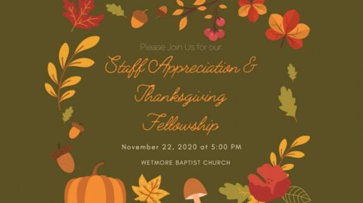 11/22 Wetmore Baptist Church Staff Appreciation & Thanksgiving Fellowship