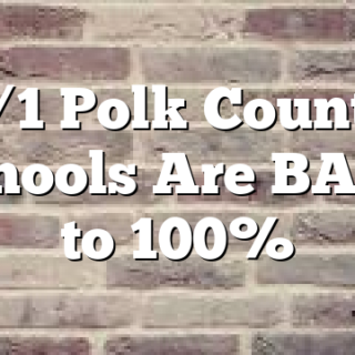 2/1 Polk County Schools Are BACK to 100%