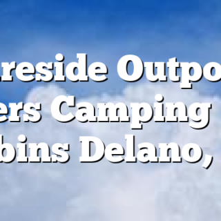 Fireside Outpost Offers Camping and Cabins Delano, TN