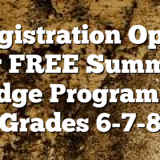 Registration Open for FREE Summer Bridge Program for Grades 6-7-8