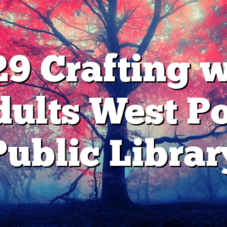 7/29 Crafting with Adults West Polk Public Library