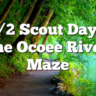 10/2 Scout Day at the Ocoee River Maze